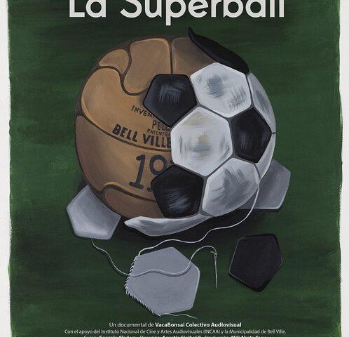 La Superball de Agustín Sinibaldi. Crítica.