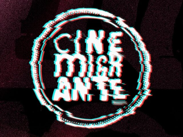 Se viene el 11º Festival Internacional de CineMigrante online