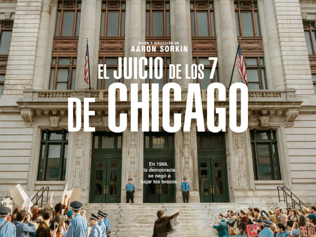 El Juicio de los 7 de Chicago llega a Netflix el 16 de octubre