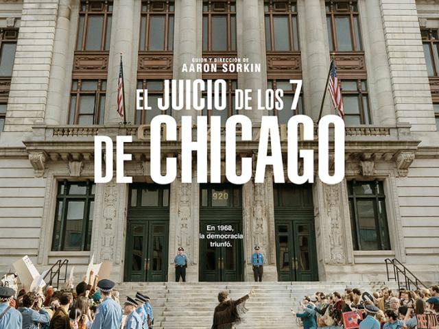 El Juicio de los 7 de Chicago de Aaron Sorkin. Crítica.