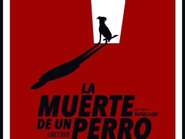 La Muerte de un Perro de Matías Ganz. Crítica.