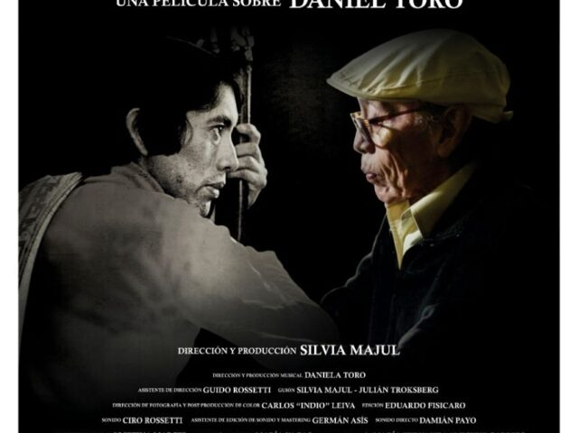 El Nombrador: Una película sobre Daniel Toro de Silvia Majul. Crítica