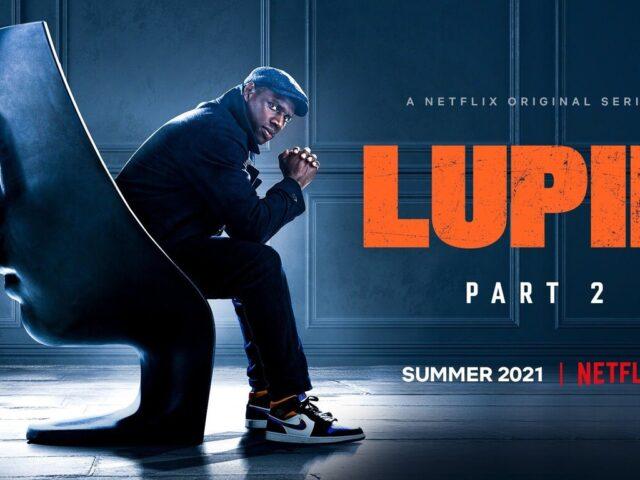 LUPIN, PARTE 2: el video del detrás de cámara