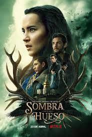 Netflix anuncia la segunda temporada de Sombra y Hueso